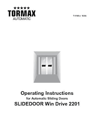 win drive 2201 compact sliding door drive tormax united kingdom win drive 2201 sliding door drive operating instructions