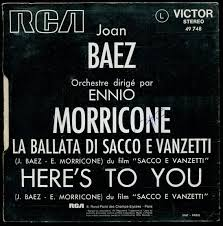RCA Victor 49748 - Joan Baez - Sacco & Vanzetti : Face a/ la Ballata di Sacco  e Vanzetti, Face b/ Here's to you - Disque Vinyle SP 45t .: Joan Baez,  Ennio Morricone: Amazon.it: Musica