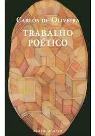 TRABALHO POETICO - 1ªED.(2003) - Carlos de Oliveira - Livro