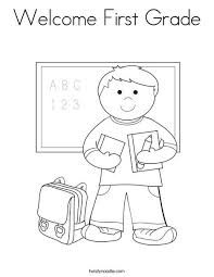 Welcome First Grade Coloring Page From Twistynoodle Com Classroom