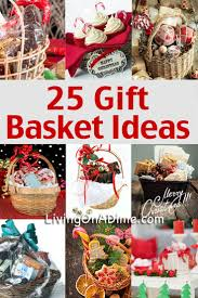 these 25 easy gift basket ideas are an inexpensive and tasteful way to make great holiday