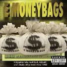 In E Money Bags We Trust