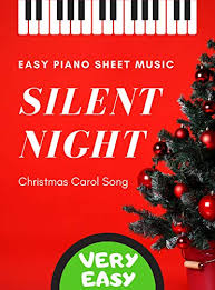 Always take care to observe the rests and longer tied notes. Amazon Com Silent Night Very Easy Piano Christmas Carol Song For Beginners Lyrics Chord Symbols Video Tutorial Teach Yourself How To Play Popular Christian Sheet Music For