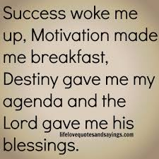 Quotes For A Successful Life Art Quotes Success Woke Me Up And Motivation Made Me Breakfast Quote 13