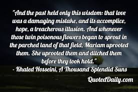 1000 splendid suns quotes quotesfest khaled hosseini a thousand splendid suns quote quoteddaily