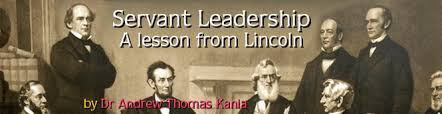catholica commentary by dr andrew thomas kania lessons from   lessons from lincoln servant leadership by dr andrew kania