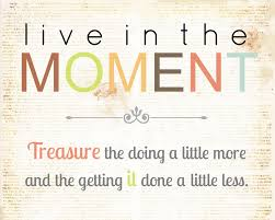 Live In The Moment Quotes Live In The Moment Small Acts of Kindness Can Bring Smile On 61