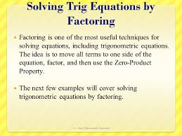 solving trig equations by factoring