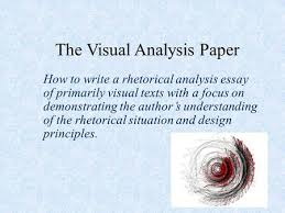 visual analysis university writing center jaclyn wells ppt  the visual analysis paper