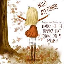 Hello September   September quotes, Hello september quotes, Hello september