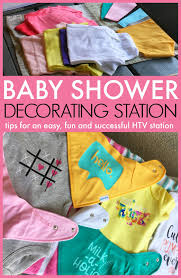 Design A Onesie Baby Shower Tips For Setting Up An Htv Baby Shower Onesie Station