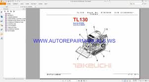takeuchi wiring schematic wiring library array takeuchi tl130 parts manual bt8z008 auto repair manual forum rh autorepairmanuals