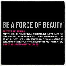 Your Body Is Beautiful Quotes Best Of Be A Force Of Beauty Carola Pavlik