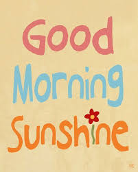 Good Morning Sunshine Quotes Best of Good Morning Sunshine Quotes Image Good Morning Sunshine Quotes