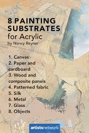 8 painting substrates for acrylic artistsnetwork com