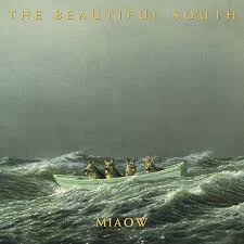 The <b>Beautiful South</b> - <b>Miaow</b> [2018 Reissue] - Relevant Record Cafe