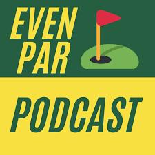 Even Par Podcast