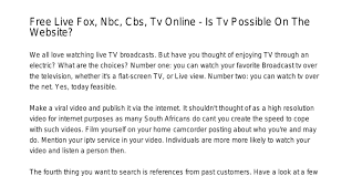Free Live Fox Nbc Cbs Tv Online Is Tv Possible The Netsyqas.pdf.pdf