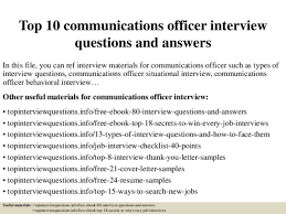 Situational Based Interview Questions Pdf Top 10 Communications Officer Interview Questions And