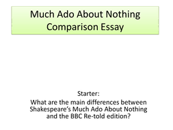 much ado about nothing scheme of work by khp teaching   lessons 18 and 19 planning and writing comparison
