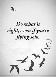Best Inspirational Quotes Awesome Best Inspirational Quotes Life Sayings Do What Is Right Flying
