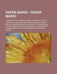 Flower Fields Paper Mario Paper Mario Paper Mario Flower Fields Forever Forest