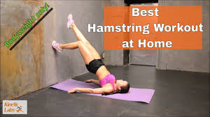 hamstring exercises at home 30 bodyweight hamstring exercises
