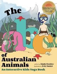 the abc s of australian s an interactive kids yoga book