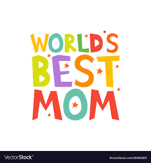 Worlds Best Mom Letters Fun Kids Style Print