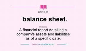 definitions of balance sheet what does balance sheet mean definition of balance sheet