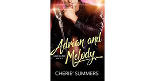 Adrian and Melody (Love on Fire, #3) by Cherie Summers