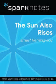 The Sun Also Rises Quotes Fascinating SparkNotes The Sun Also Rises