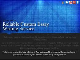 where to get reliable custom essay writing service 4