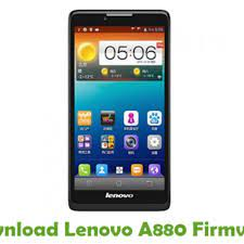 Download Lenovo A880 Firmware - Android ...