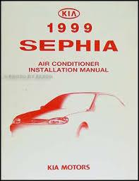1998 2000 kia sephia repair shop manual original 1999 kia sephia a c installation manual original