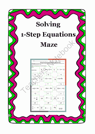 solving 1 step equations maze from 4 the love of math on teachersnotebook com 2 pages