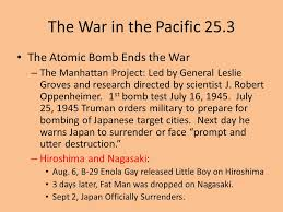 chapter the united states in world war ii common finals common  the war in the pacific 25 3 the atomic bomb ends the war the manhattan project