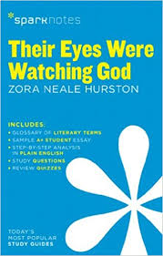 amazon com their eyes were watching god zora neale hurston  amazon com their eyes were watching god zora neale hurston sparknotes 9781411469877 sparknotes zora neale hurston books
