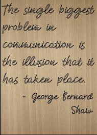 The Single Biggest Problem In Quote By George Bernard Shaw Laser Engraved On Wooden Plaque Size 8x10