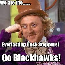 Meme Maker - We are the........ Everlasting Duck Stoppers! Go ... via Relatably.com