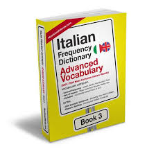 Italian pronunciation is simple compared to other languages. Italian Dictionary Advanced Vocabulary Mostusedwords