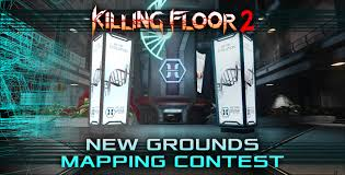16 days remain to enter the killing floor 2 new grounds mapping news