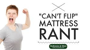 One Sided Mattresses Cant Flip Mattress Rant Seattle