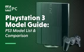 playstation 3 model guide which ps3