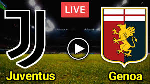 🔴 Live Juventus VS Genoa live Stream Football Match Today | Today Match Live  Streaming - YouTube