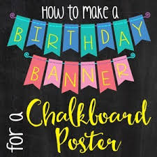 Chalkboard Sign Generator How To Make A Birthday Chalkboard Poster