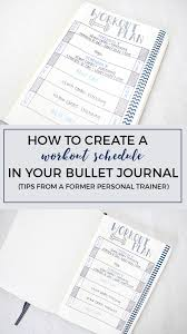 Work Out Journal Create A Workout Schedule In Your Bullet Journal