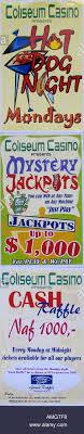 Cash Raffles Coliseum Casino Promotions Posters Offering Hot Dogs Cash Raffles