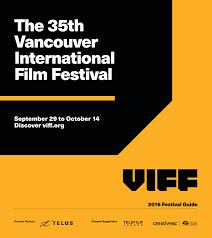 Viff 2016 Program Guide By Vancouver International Film Festival Issuu