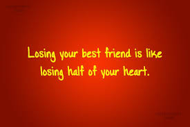 Losing A Best Friend Quotes Best Best Friend Quotes Sayings For BFFs Images Pictures Page 48